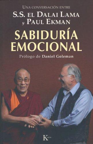 Sabiduria Emocional: Una Conversacion Entre S.S. El Dalai Lama y Paul Ekman 9788472457324