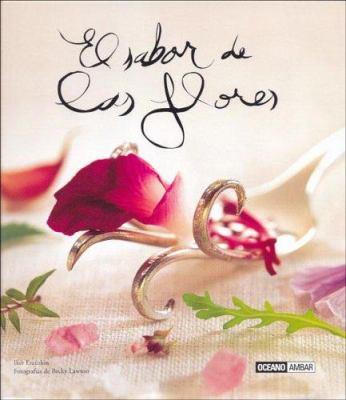 Sabor de Las Flores 9788475563909