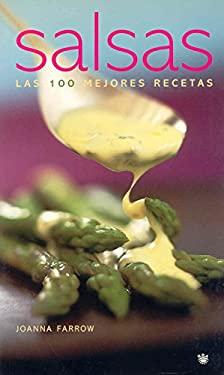 Salsas: Las 100 Mejores Recetas 9788478712168