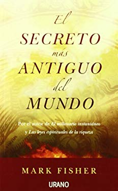 El Secreto Mas Antiguo del Mundo = The World's Oldest Secret 9788479537333