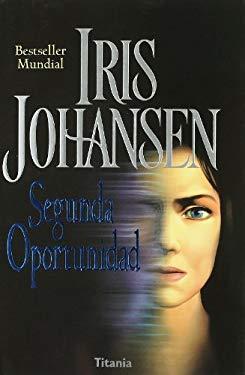 Segunda Oportunidad (titania Amour) - Johansen, Iris