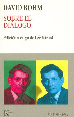 Sobre el Dialogo = On Dialogue 9788472453791