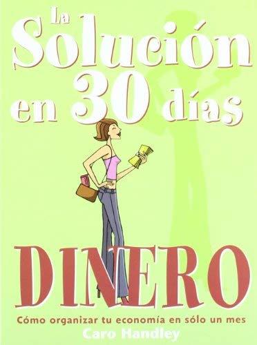 Solucion En 30 Dias - Dinero 9788475563022