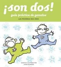 Son DOS! Guia Practica de Gemelos 9788478714520