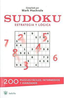 Sudoku: Estrategia y Logica = The Big Book of Sudoku