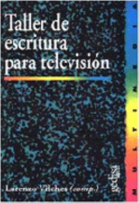 Taller de Escritura Para Television 9788474327120