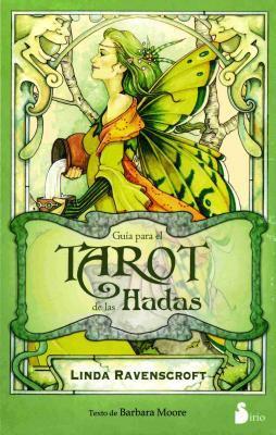 Guia Para el Tarot de las Hadas [With Paperback Book] 9788478085743