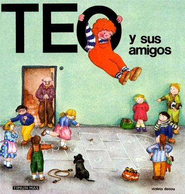 Teo y Sus Amigos 9788471767271