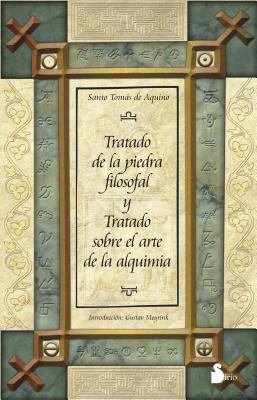 Tratado de la Piedra Filosofal y Tratado Sobre el Arte de la Alquimia 9788478086634