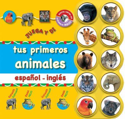Tus Primeros Animales Espanol - Ingles 9788479425746