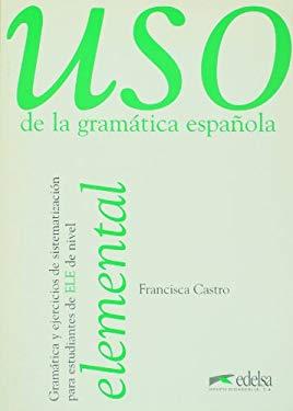 USO De La Gramatica Espanola 9788477111337