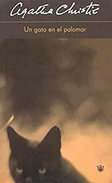 Un Gato en el Palomar = Cat Among the Pigeons