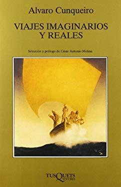 Viajes Imaginarios Y Reales (Marginales) (Spanish Edition)