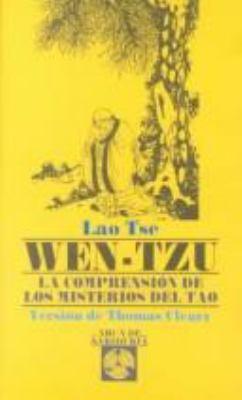 Wen-Tzu: La Comprension de los Misterios del Tao 9788476408292
