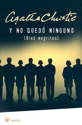 Y No Quedo Ninguno = And Then There Were None 9788478718573