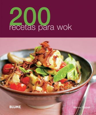 200 Recetas Para Wok 9788480769082