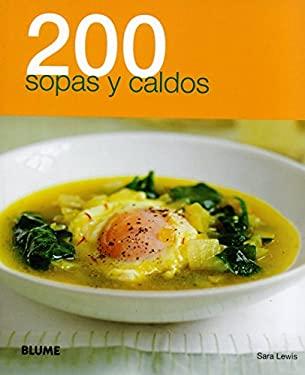 200 Sopas y Caldos 9788480769563