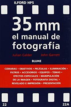35 MM El Manual de Fotografia 9788480763608