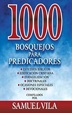 1000 Bosquejos Para Predicadores 9788482674797