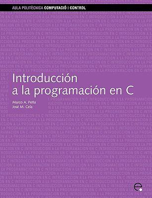 Introduccin a la Programacin En C 9788483014295