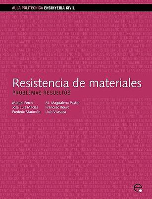 Resistencia de Materiales. Problemas Resueltos 9788483016213