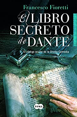 El Libro Secreto de Dante = The Secret Book of Dante 9788483653388