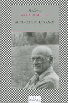 Al Correr de los Anos: Ensayos Reunidos (1944-2001) = Over the Years 9788483833094