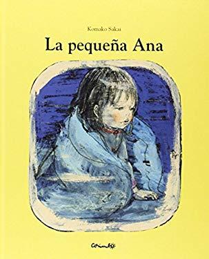 La pequea ana / The little ana (Spanish Edition)