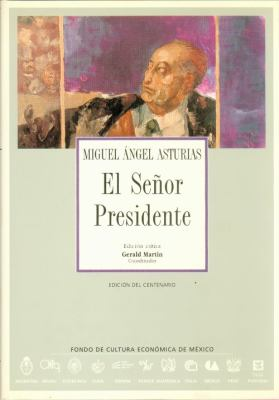 El seor Presidente (Spanish Edition)