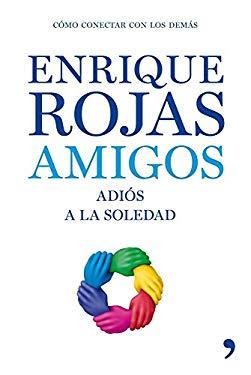 Amigos: Adios a la Soledad 9788484607229