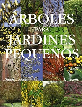 arboles para jardines pequenos by simon toomer reviews