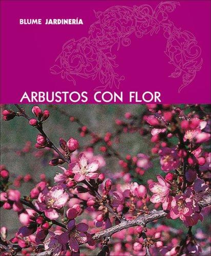 Arbustos Con Flor 9788480766876