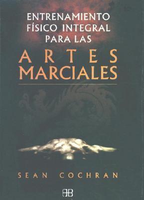 Artes Marciales. Entrenamiento Fisico 9788489897977