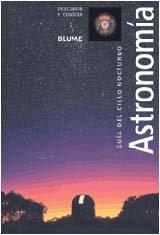 Astronomia: Guia del Cielo Nocturno 9788480764131
