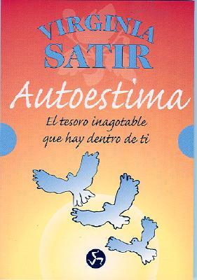 Autoestima: El Tesoro Inagotable Que Hay Dentro de Ti 9788488066107