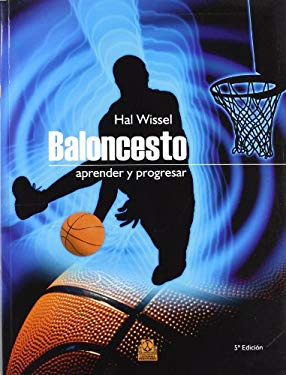 Baloncesto: Aprender y Progresar 9788480192590
