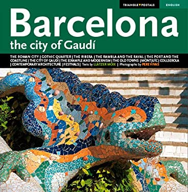 Barcelona: The City of Gaudi 9788484783169