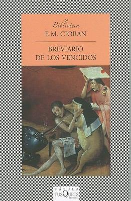 Breviario de los Vencidos = Breviary of the Vanquished 9788483832066