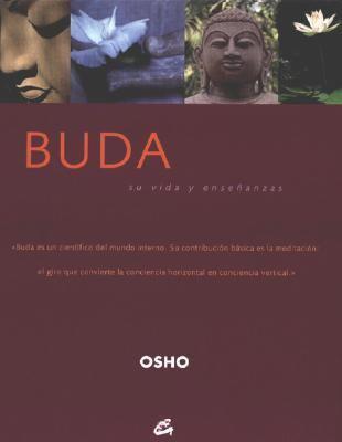 Buda: Su Vida y Ensenanzas 9788484450993