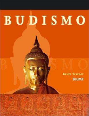 Budismo: Principios, Practica, Rituales y Escrituras Sagradas; Aspectos Historicos, Religiosos y Sociales 9788480766494