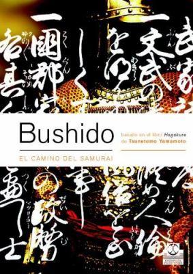 Bushido: El Camino del Samurai 9788480198431