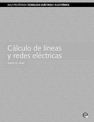 Clculo de Lineas y Redes Elctricas 9788483016060