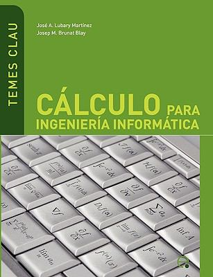 C Lculo Para Ingenier a Inform Tica 9788483019597