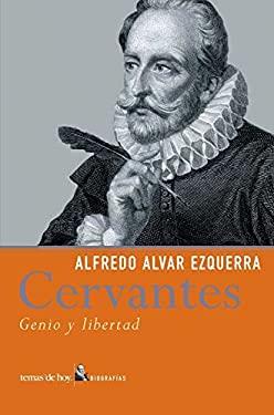 Cervantes: Genio y Libertad 9788484603818