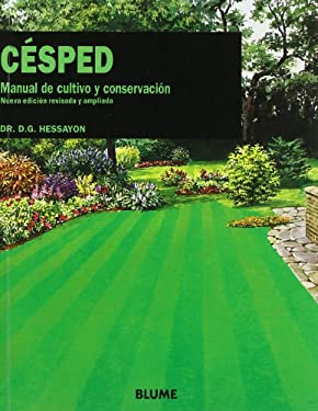 Cesped: Manual de Cultivo y Conservacion = The Lawn Expert 9788480762861