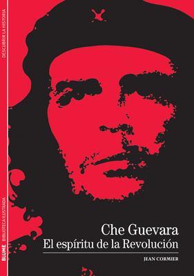 Che Guevara: El Espiritu de La Revolucion 9788480769242