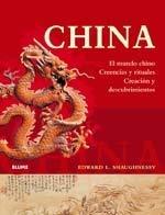 China: El Mundo Chino, Creencias y Rituales, Creacion y Descubrimientos 9788480767682