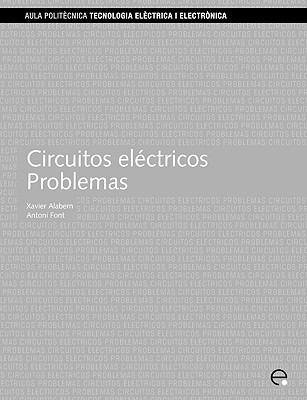 Circuitos Elctricos. Problemas 9788483018590