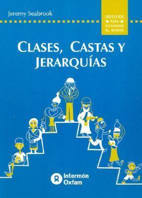 Clases, Castas y Jerarquias 9788484521853