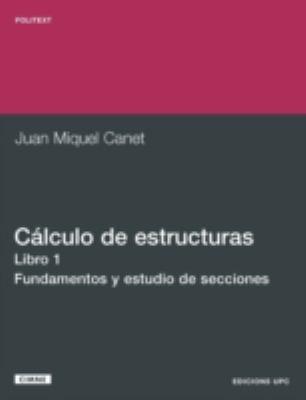 Clculo de Estructuras I. Fundamento y Estudio de 9788483013991